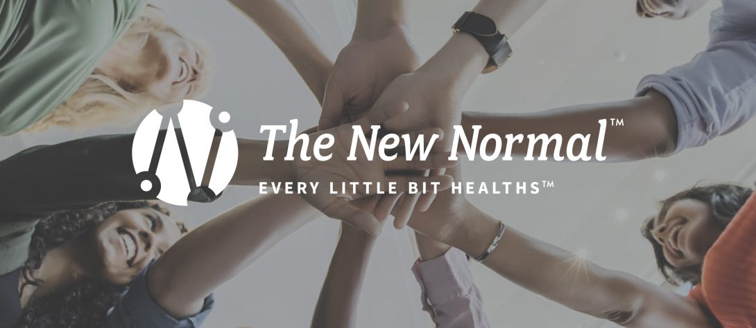 the new normal logo over image of many hands together with the tagline every little bit healths