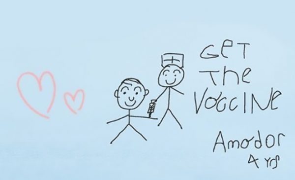 drawing of a nurse giving a vaccine created by 4 year old Amore with the words get the vaccine