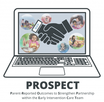 PROSPECT logo: parent-reported outcomes to strengthen partnership with the Early Intervention Care Team